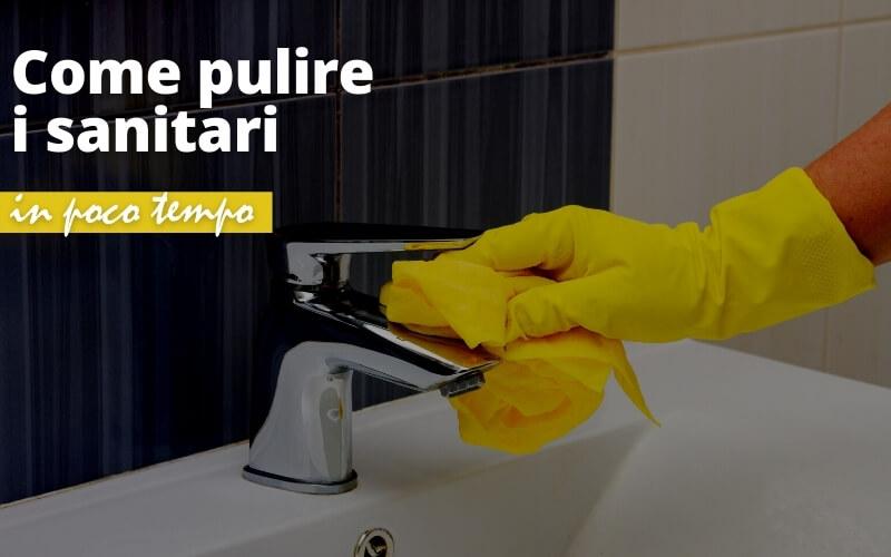 pulizia sanitari veloce