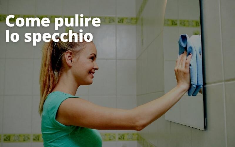 pulizia specchio