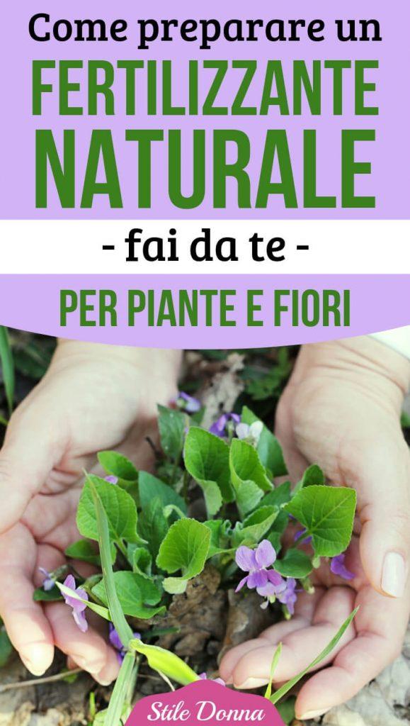 Come Preparare Un Fertilizzante Naturale Fai Da Te Per Fiori E Piante Stile Donna