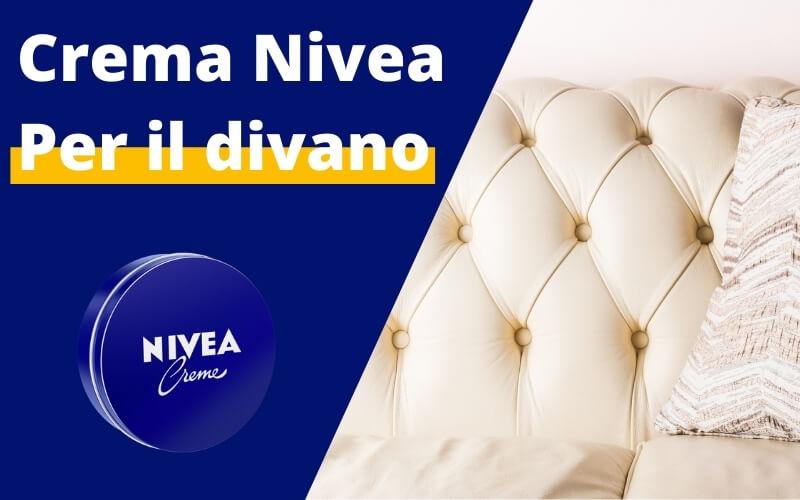 Crema Nivea per divano