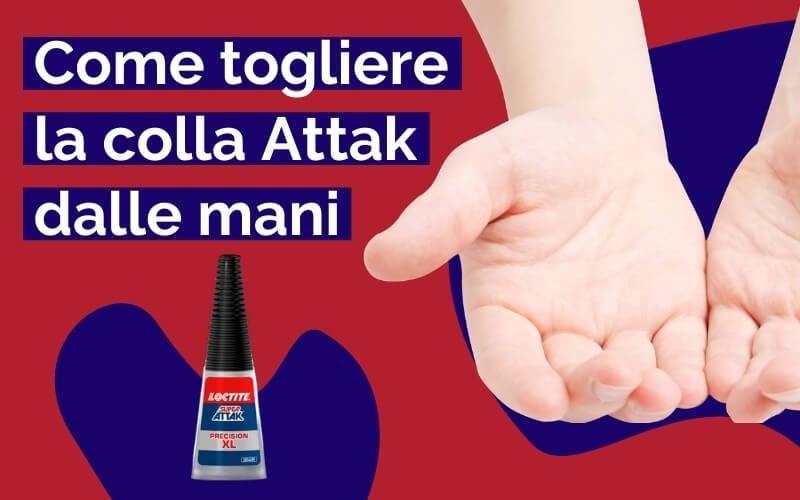 Come togliere la colla Attack dalle mani