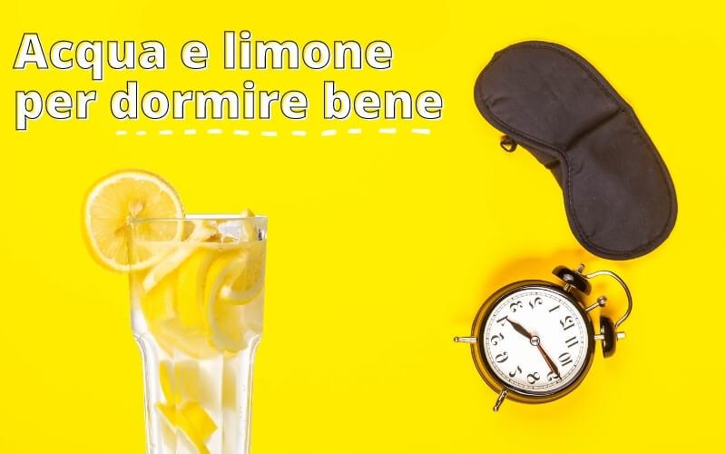 Acqua e limone prima di andare a letto