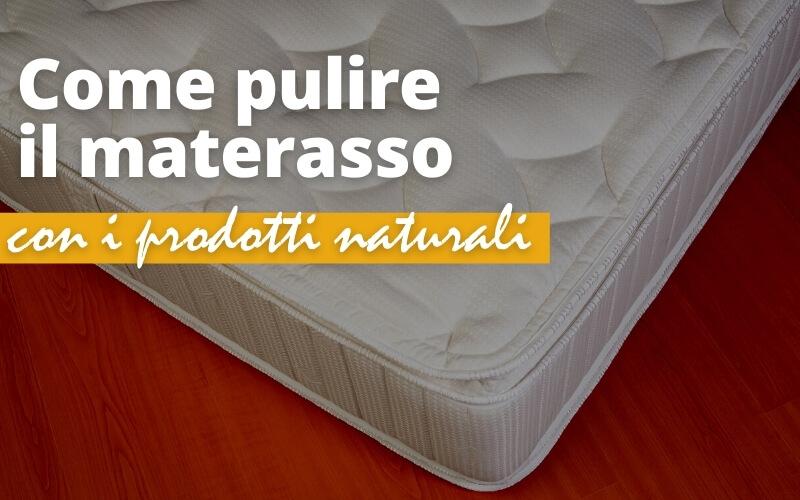 Pulire il materasso con i prodotti naturali