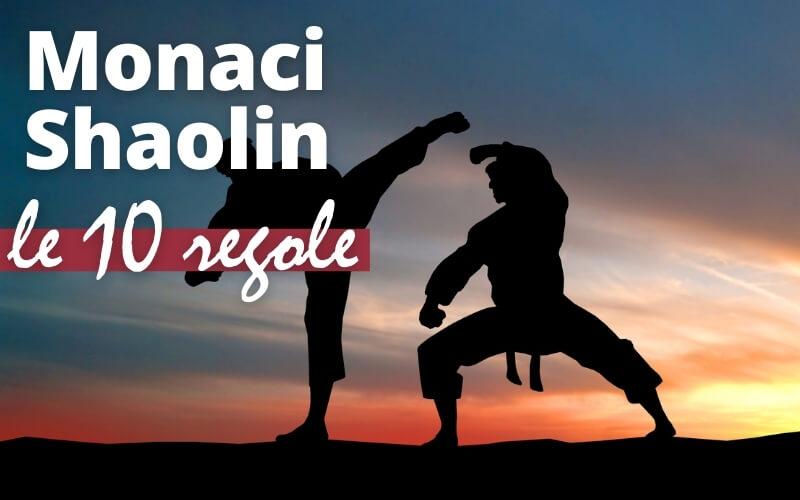 Le regole e gli allenamenti dei monaci Shaolin