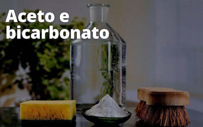 Aceto e bicarbonato di sodio