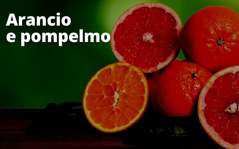 arancio e pompelmo