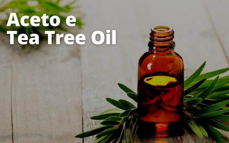 Aceto e tea tree oil