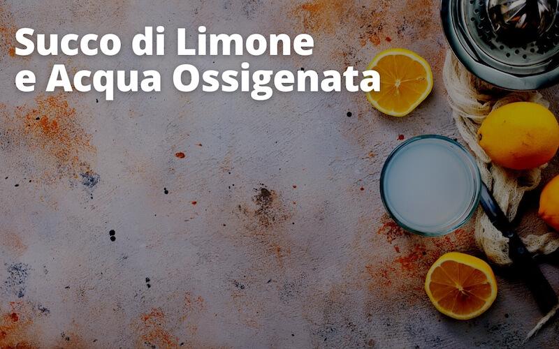 Succo di limone e acqua ossigenata
