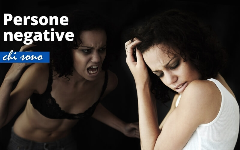 Persone negative: chi sono?