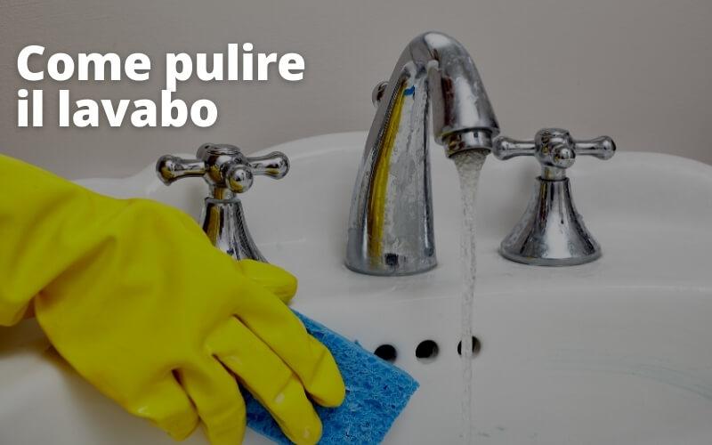 pulizia lavabo