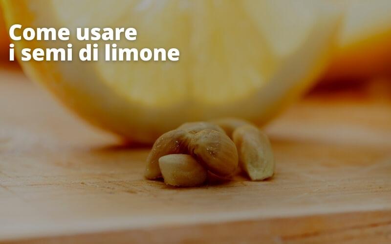 come usare i semi di limone