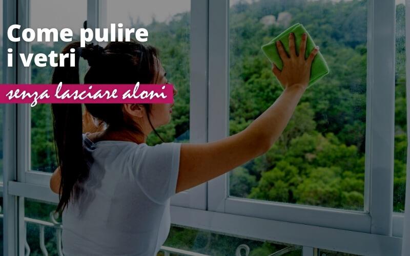 4 rimedi naturali per pulire i vetri senza lasciare aloni